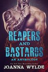 Reapers and Bastards Anthology (Reapers MC, #4.5)