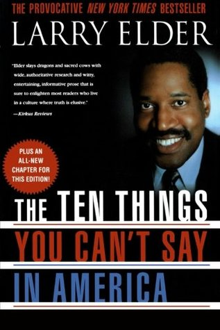 The Ten Things You Can't Say in America by Larry Elder
