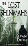 The Lost Shinmahs (Shinmahs #1)
