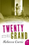 Twenty Grand and Other Tales of Love and Money