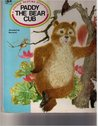 Paddy the Bear Cub: A Golden Bedtime Storybook