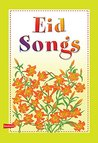 Eid Songs (Goodword): Islamic Children's Books on the Quran, the Hadith, and the Prophet Muhammad
