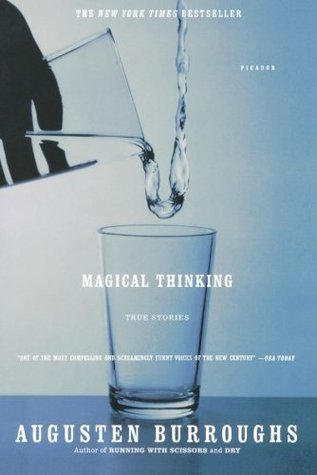 Magical Thinking by Augusten Burroughs