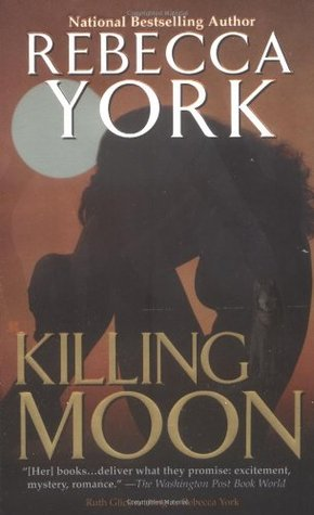 Killing Moon by Rebecca York
