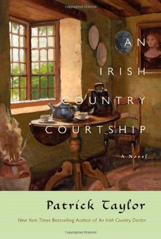 An Irish Country Courtship by Patrick Taylor