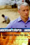 Dispatches from the Edge by Anderson Cooper