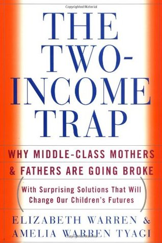 The Two-Income Trap by Elizabeth Warren