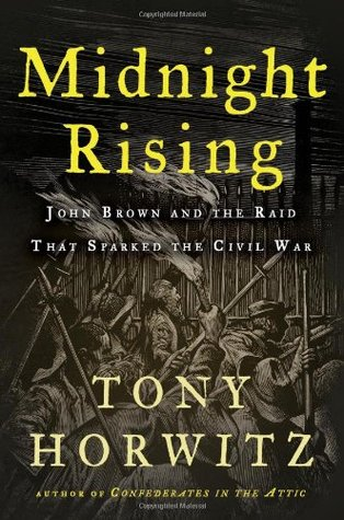 Midnight Rising by Tony Horwitz