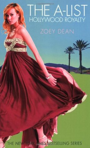 The A-List by Zoey Dean