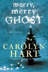 Merry, Merry Ghost (Bailey Ruth, #2)