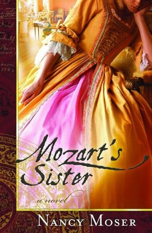 Mozart's Sister by Nancy Moser