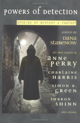 Powers Of Detection: Stories Of Mystery & Fantasy