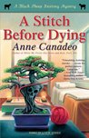 A Stitch Before Dying (Black Sheep Knitting Mysteries, #3)