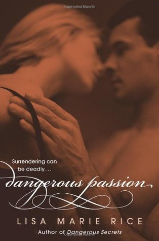 Dangerous Passion by Lisa Marie Rice