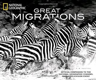 Great Migrations by K.M. Kostyal