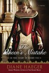 The Queen's Mistake (In the Court of Henry VIII, #2)