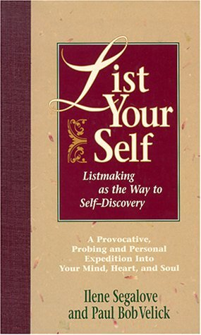 List Your Self by Ilene Segalove