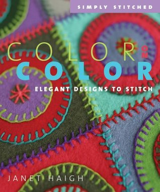 Color on Color by Janet Haigh