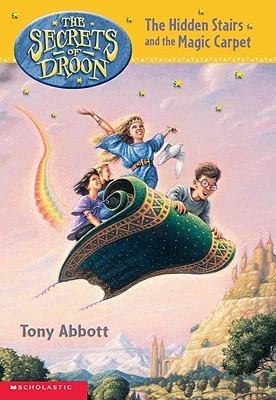 The Hidden Stairs and the Magic Carpet by Tony Abbott