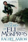 The Legend of Eli Monpress (The Legend of Eli Monpress, #1-3)
