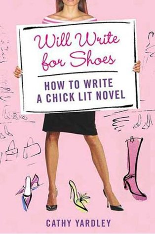 Will Write for Shoes by Cathy Yardley