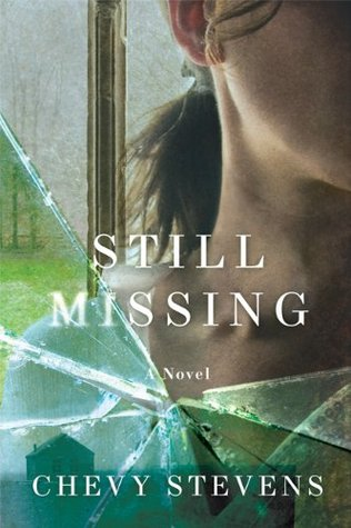 Still Missing by Chevy Stevens