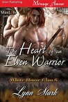 The Heart of an Elven Warrior (White Horse Clan 6)