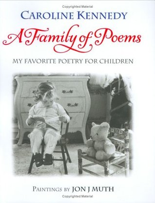 A Family of Poems by Caroline Kennedy