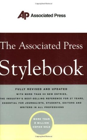 The Associated Press Stylebook: and Briefing on Media Law, Fully Revised and Updated [2004]