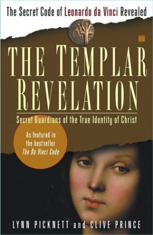 The Templar Revelation by Lynn Picknett