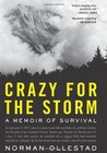 Crazy for the Storm by Norman Ollestad