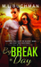 By Break of Day (The Night Stalkers, #15)