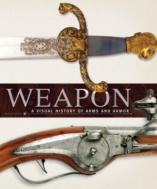Weapon by Richard  Holmes