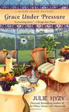 Grace Under Pressure (Manor House Mystery #1)
