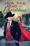 Hang Your Heart on Christmas (Brides of Evergreen #1)