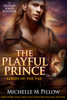 The Playful Prince (Lords of the Var, #2)