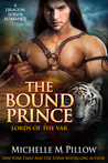 The Bound Prince (Lords of the Var, #3)
