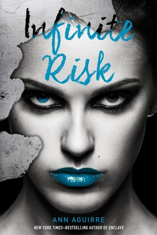 Infinite Risk (Immortal Game, #3)