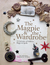 The Magpie & the Wardrobe: A Curiosity of Folklore, Magic & Spells