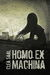 Homo Ex Machina by Clea Saal