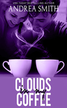 Clouds in My Coffee (Limbo, #2)