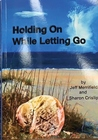 Holding on While Letting Go
