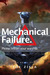 Mechanical Failure