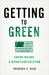 Getting to Green: Saving Nature: A Bipartisan Solution