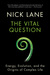 The Vital Question by Nick Lane