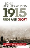 1915 Pride and Glory - A Tommy Gunn Adventure