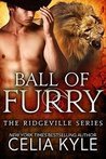 Ball Of Furry (Ridgeville, #2)
