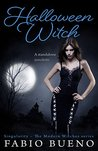 Halloween Witch: A Standalone Novelette (Singularity - The Modern Witches)