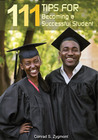 111 Tips for Becoming a Successful Student by Conrad S. Zygmont
