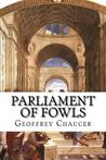 Parliament of Fowls by Geoffrey Chaucer